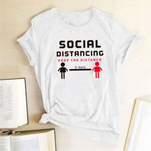 Social Distancing Keep The Distance Funny Women T-Shirt